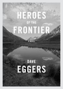 Heroes of the Frontier book review