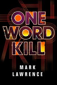 One Word Kill book review