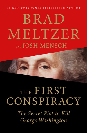 First Conspiracy by Brad Meltzer book review