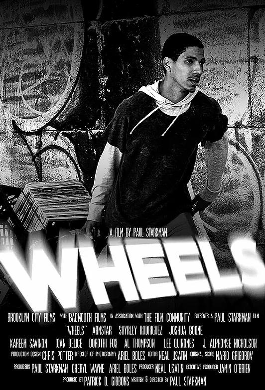 Wheels, Arnstar, Brooklyn, movies